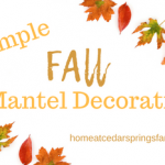 Simple Fall Mantel Decorating