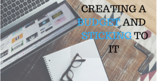 8 TIPS ON CREATING A BUDGET AND STICKING TO IT
