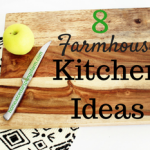 8 Farmhouse Kitchen Ideas You Can Do