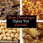 Bacon Cheeseburger Tater Tot Casserole