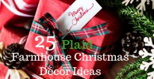 25 Plaid Farmhouse Christmas Decor Ideas