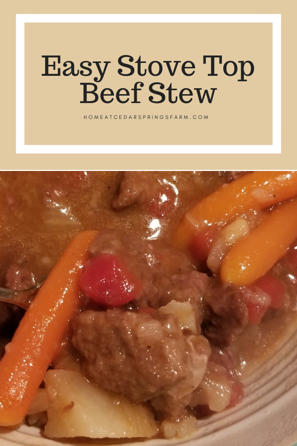 Easy Stove Top Beef Stew Home At Cedar Springs Farm