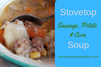 Stovetop Sausage, Potato, and Corn Soup