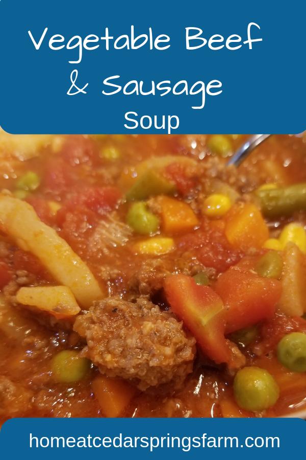 Vegetable Beef and Sausage Soup #vegetablebeefandsausagesoup #vegetablesoup #comfortfood #homemadesoup