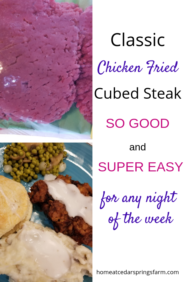Classic Chicken Fried Cubed Steak #cubedsteak #beef #dinneridea #homeatcedarspringsfarm