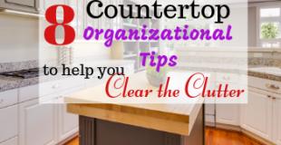 Countertop Organizational Tips #kitchentips #organizationaltips #cleartheclutter