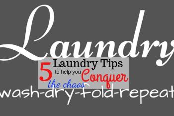 5 Laundry Tips #laundrytips #conquerthechaos #freeprintables #laundry